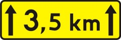 Plate indicating length of the road on which the danger is present or repeats
