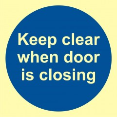 Keep clear when door is closing