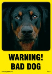 Warning! Bad dog