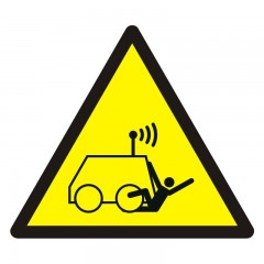 Warning! Run over by remote operator controlled machine