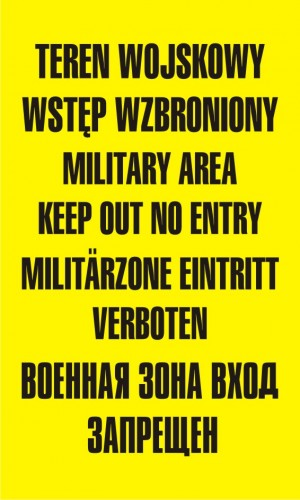 Teren wojskowy wstęp wzbroniony military area keep out no entry